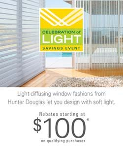 The Hunter Douglas Celebration of Light Savings Event